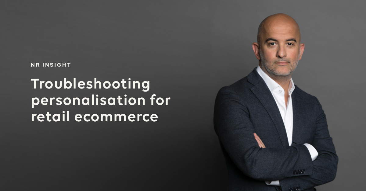 Troubleshooting personalisation retail commerce