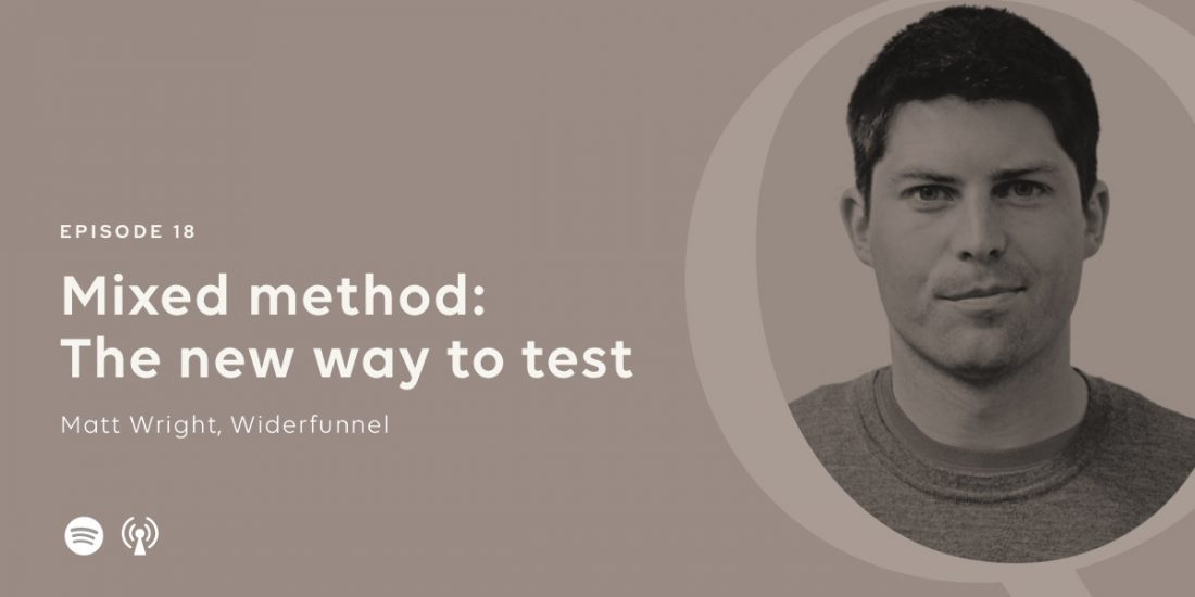 Mixed method a new way to test with Matt Wright on New Republique podcast